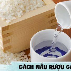 cach-nau-ruou-gao-ngon-chuan-chinh